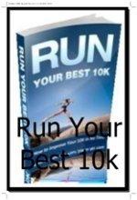 Run Your Best 10k