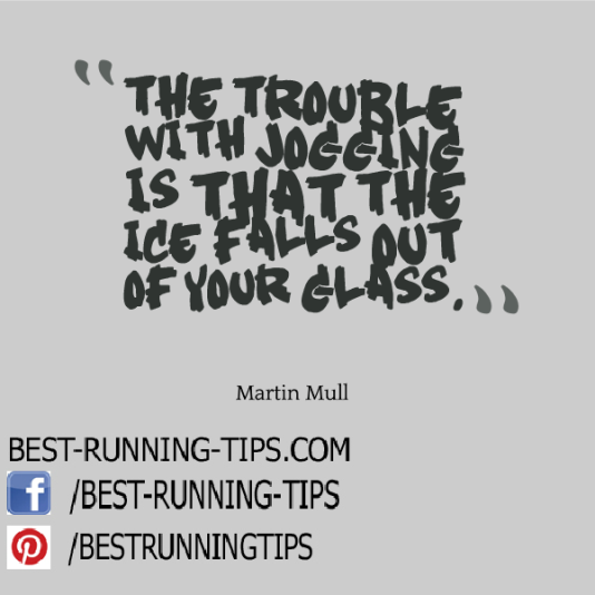 the trouble with jogging is...